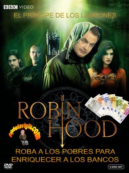 robin_hood_zapatero_bancos