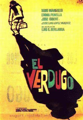 El Verdugo di Josè Louis Berlanga (1963)